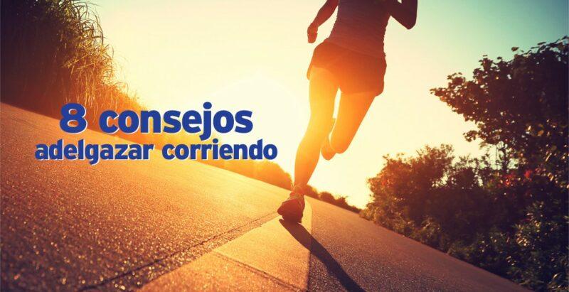 Adelgazar corriendo y perder grasa