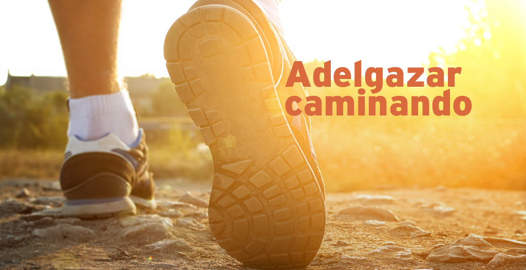 Perder peso caminando ¿Cómo adelgazar caminando?